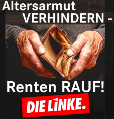 Öffentliches Forum: Statt Altersarmut: Renten rauf!